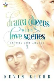 Drama Queens with Love Scenes by Kevin Klehr image