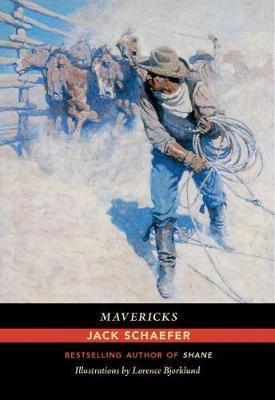 Mavericks by Jack Schaefer