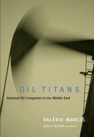 Oil Titans by John V Mitchell