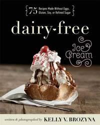 Dairy-free Ice Cream by Kelly V Brozyna