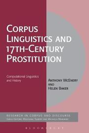 Corpus Linguistics and 17th-Century Prostitution by Anthony McEnery