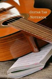 Guitar Tab Notebook by R. Jain