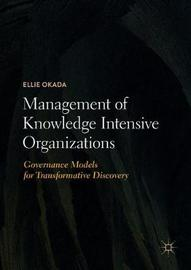 Management of Knowledge Intensive Organizations by Ellie Okada