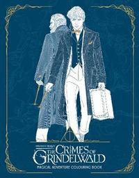 Fantastic Beasts: The Crimes of Grindelwald - Magical Adventure Colouring Book by HarperCollins