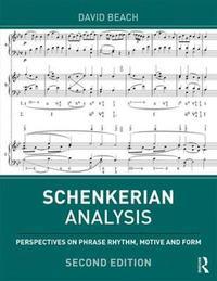 Schenkerian Analysis by David Beach