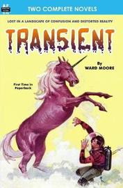 Transient & the World-Mover by Ward Moore