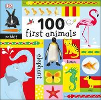 100 First Animals by DK