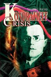 The Kondratieff Crisis by Timothy J. Korzep image