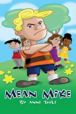 Mean Mike by Anne Toole