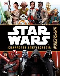 Star Wars Character Encyclopedia by Pablo Hidalgo
