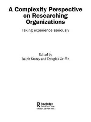 A Complexity Perspective on Researching Organisations