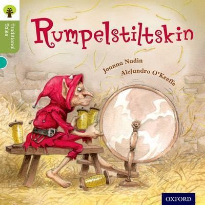 Oxford Reading Tree Traditional Tales: Level 7: Rumpelstiltskin by Joanna Nadin