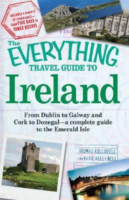 The Everything Travel Guide to Ireland by Thomas Hollowell image
