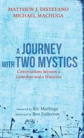 A Journey with Two Mystics by Matthew J DiStefano image