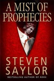 A Mist of Prophecies by Steven Saylor image