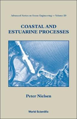 Coastal And Estuarine Processes by Peter Nielsen image