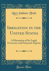 Irrigation in the United States by Ray Palmer Teele image