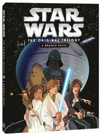 The Original Graphic Novel by Star Wars