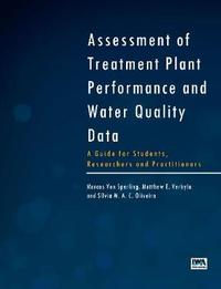 Assessment of Treatment Plant Performance and Water Quality Data by Marcos Sperling