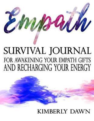 Empath by Kimberly Dawn