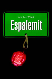 Espalemit by Ana Lee Whint