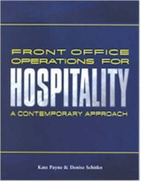 Front Office Operations for Hospitality: A Contemporary Approach by Kate Payne image
