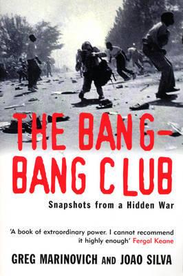 The Bang-Bang Club by Greg Marinovich image