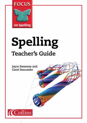 Spelling Teacher's Guide by Joyce Sweeney