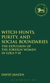 Witch-hunts, Purity and Social Boundaries by David Janzen