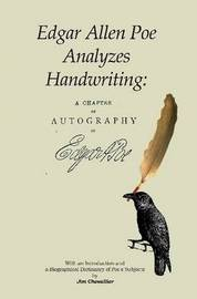 Edgar Allan Poe Analyzes Handwriting: A Chapter On Autography by Edgar Allan Poe image