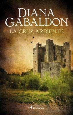 La Cruz Ardiente (Outlander V) by Diana Gabaldon