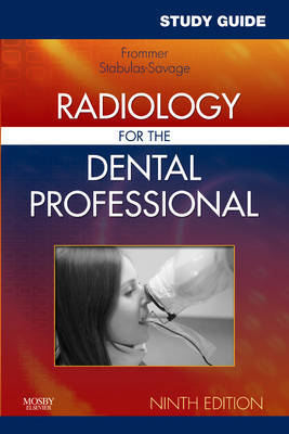 Study Guide for Radiology for the Dental Professional by Herbert H. Frommer image
