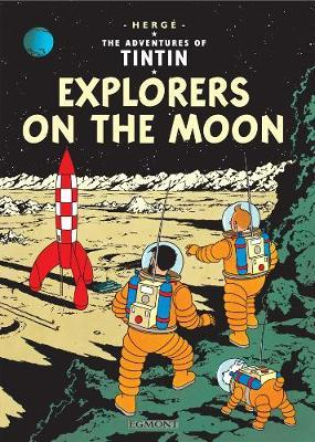 Explorers on the Moon (The Adventures of Tintin #17) by Herge image