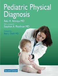 Pediatric Physical Diagnosis 2E by Balu H Athreya image