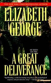 A Great Deliverance by Elizabeth A George