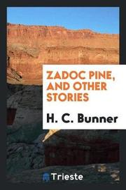 Zadoc Pine, and Other Stories by H.C Bunner image