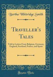 Traveller's Tales by Bertha Whitridge Smith image