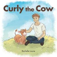 Curly the Cow by Rachelle Layne