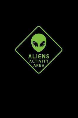 Aliens Activity Area by Gcjournals Alien Journals