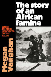 The Story of an African Famine by Megan Vaughan image