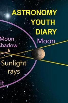 Astronomy Youth Diary by Lars Lichtenstein
