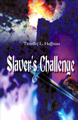 Slaver's Challenge by Timothy L. Huffman image