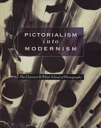 Pictorialism into Modernism by Bonnie Yochelson image