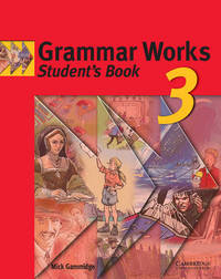 Grammar Works 3 Student's Book: Level 3 by Mick Gammidge image
