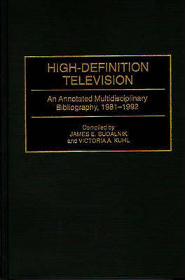 High-Definition Television by Victoria A. Kuhl