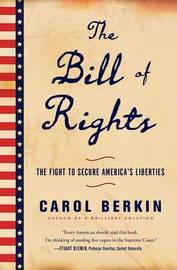 The Bill of Rights by Carol Berkin image