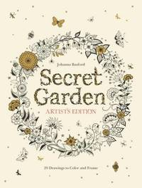Secret Garden Artist's Edition: 20 Drawings to Colour and Frame by Johanna Basford