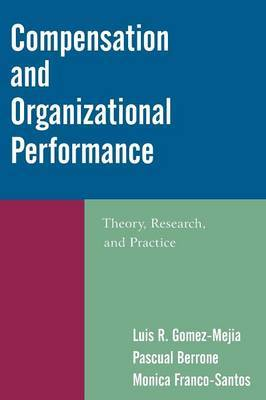 Compensation and Organizational Performance by Luis R. Gomez-Mejia image