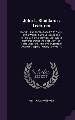 John L. Stoddard's Lectures by John Lawson Stoddard image