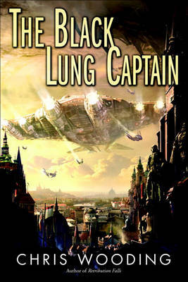 The Black Lung Captain by Chris Wooding image